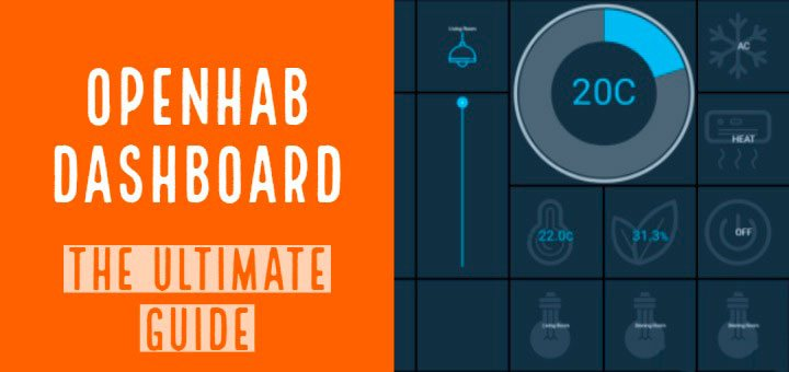 OpenHab Dashboard using HABPanel – The Ultimate Guide